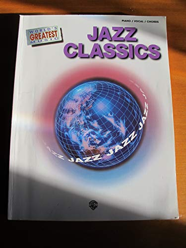 9781576238943: World's Greatest Music -- Jazz Classics: Piano/Vocal/Chords