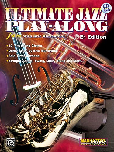 9781576239414: Ultimate Jazz Play-Along (Jam with Eric Marienthal): E-flat, Book & CD (Ultimate Play-Along)