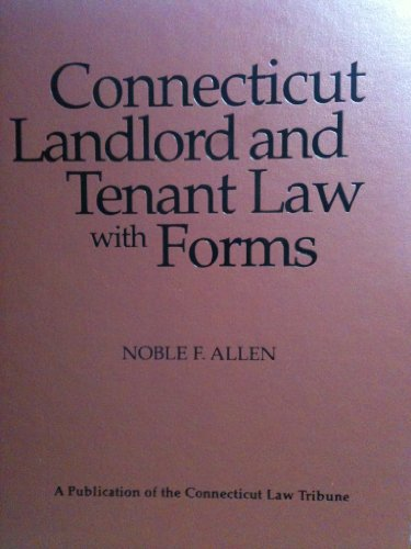 9781576253199: Connecticut Landlord and Tenant Law with Forms