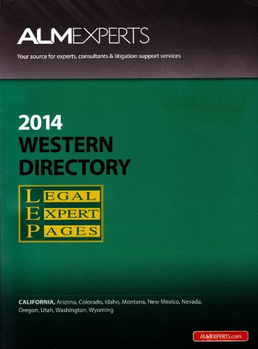 ALMExperts 2014 Western Directory Legal Expert Pages: ALM