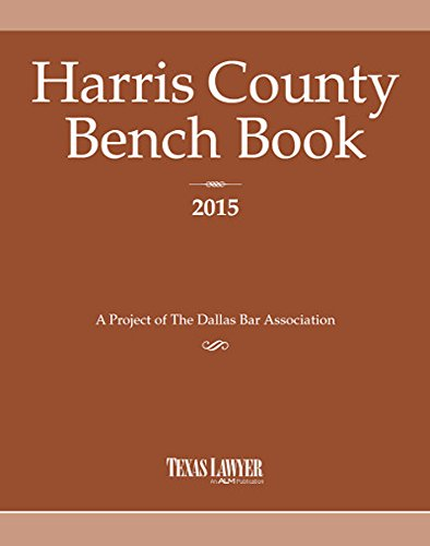 Harris County Bench Book: Texas, Lawyer