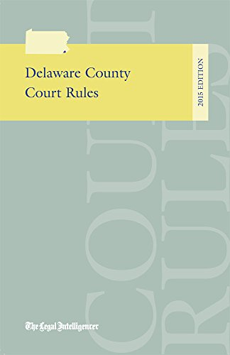 9781576259146: Delaware County Court Rules 2015