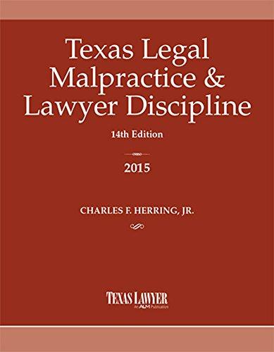 9781576259368: Texas Legal Malpractice & Lawyer Discipline 2015