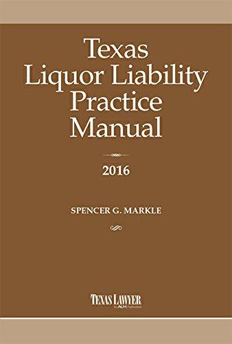 9781576259719: Texas Liquor Liability Practice Manual 2016