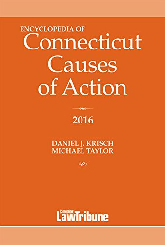 9781576259801: Encyclopedia of Connecticut Causes of Action 2016