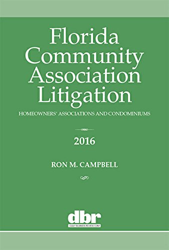 9781576259825: Florida Community Association Litigation 2016: Homeowners' Associations and Condominiums