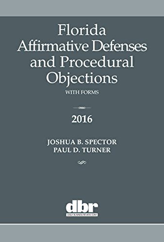 9781576259979: Florida Affirmative Defenses and Procedural Objections 2016
