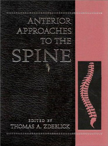 9781576260012: Anterior Approaches to the Spine