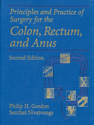9781576260173: Principles and Practice of Surgery for the Colon, Rectum, and Anus