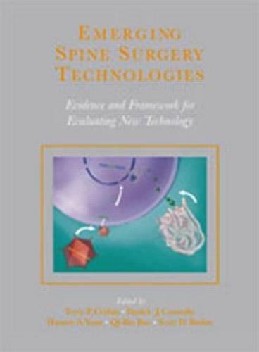 Emerging Spine Surgery Technologies : Current Evidence: Corbin; Yuan; Rodriguez,