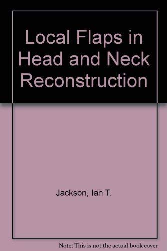 9781576261637: Local Flaps in Head and Neck Reconstruction