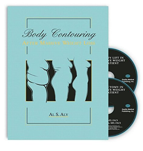 9781576262115: Body Contouring after Massive Weight Loss