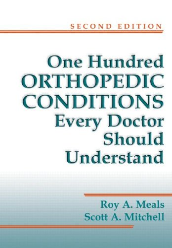 9781576262351: One Hundred Orthopedic Conditions Every Doctor Should Understand, Second Edition