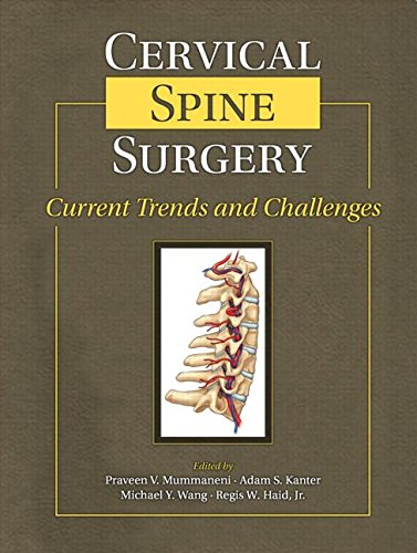 9781576262979: Cervical Spine Surgery: Current Trends and Challenges
