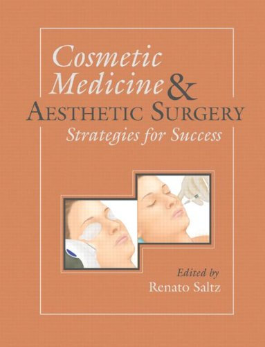 9781576263006: Cosmetic Medicine and Aesthetic Surgery: Strategies for Success