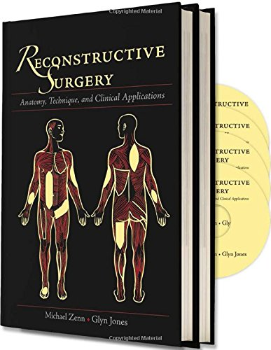 Reconstructive Surgery: Anatomy, Technique, and Clinical Application: Glyn Jones; Michael Zenn