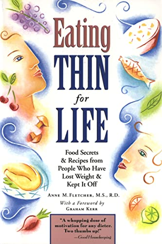 9781576300626: Eating Thin for Life