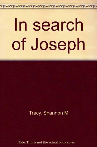 In Search of Joseph: Tracy, Shannon M