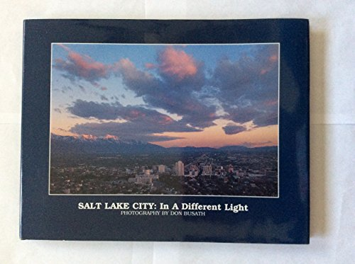 9781576360255: Salt Lake City : In a Different Light