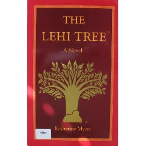 The Lehi Tree: Katherine Myers