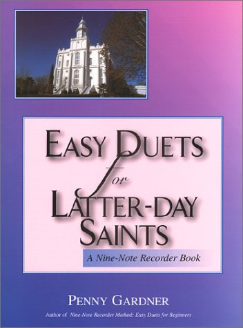 9781576361368: Easy Duets for Latter-day Saints: A Nine-Note Recorder Book