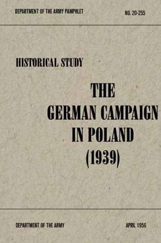 9781576383643: The German Campaign in Poland (1939)