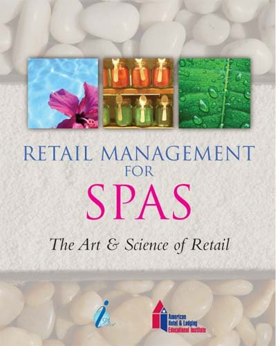 Retail Management for Spas (The Art &: ISPA/ISPA Foundation