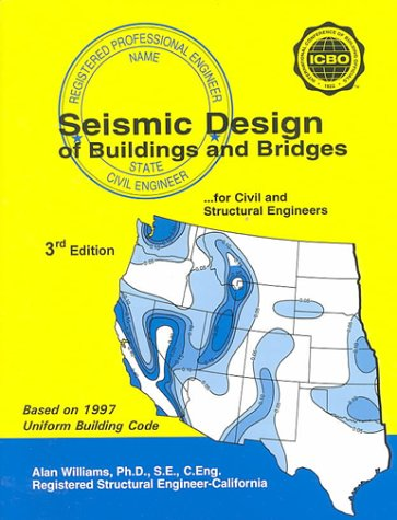 9781576450550: Seismic Design of Buildings and Bridges (Seismic Design of Buildings & Bridges)