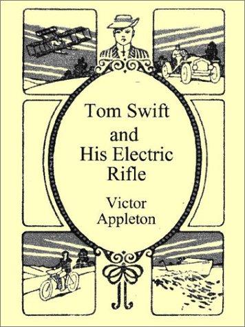 9781576462102: Tom Swift & His Electric Rifle