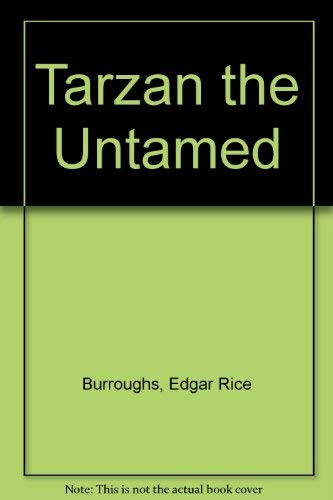 9781576462485: Tarzan the Untamed