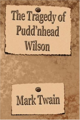 9781576462553: The Tragedy of Puddin'head Wilson