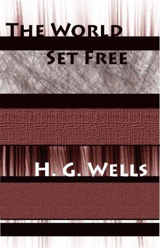 9781576462768: The World Set Free