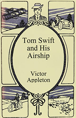 9781576463604: Tom Swift and His Airship