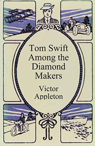 9781576463727: Tom Swift Among the Diamond Makers