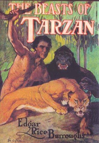 The Beasts of Tarzan: Edgar Rice Burroughs