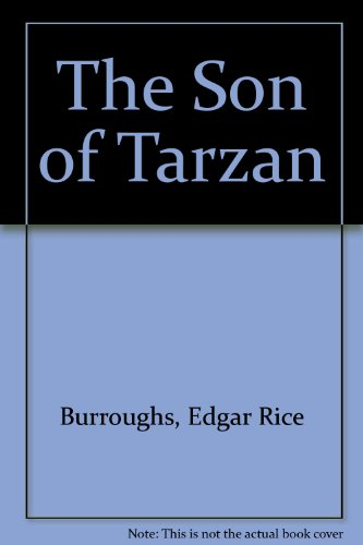 The Son of Tarzan (9781576464779) by Edgar Rice Burroughs