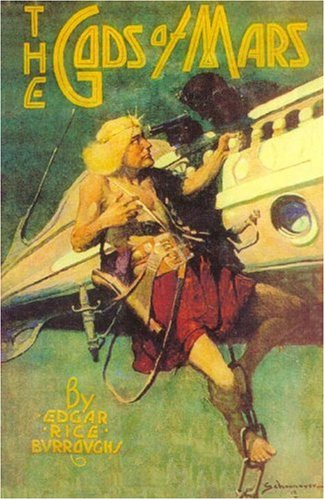 The Gods of Mars: Edgar Rice Burroughs
