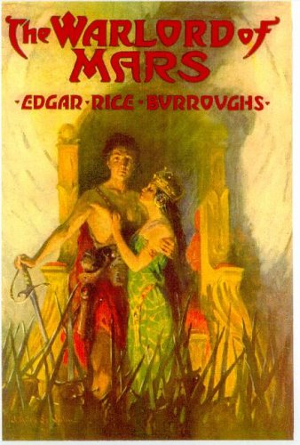 The Warlord of Mars: Edgar Rice Burroughs