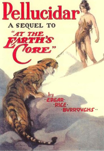 Pellucidar: Edgar Rice Burroughs