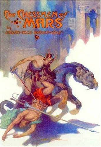 The Chessmen of Mars: Edgar Rice Burroughs