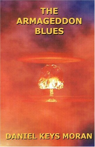 THE ARMAGEDDON BLUES - limited hardcover edition: Moran daniel Keys