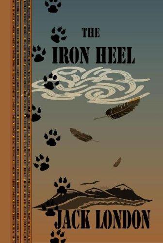 The Iron Heel (Quiet Vision Classic): London, Jack