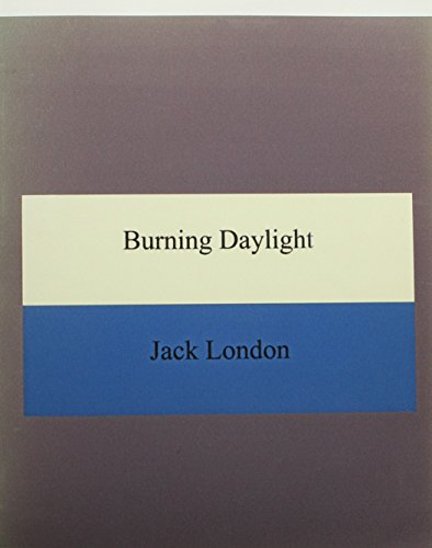 9781576467886: Burning Daylight