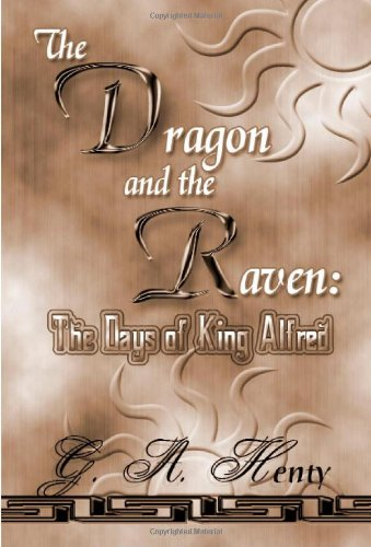 9781576468890: The Dragon And The Raven: The Day Of King Alfred