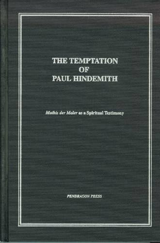The Temptation of Paul Hindemith: Mathis Der: Bruhn, Siglind