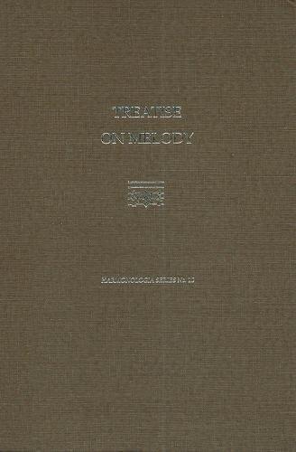 Treatise on Melody (Hardback): Anton Reicha