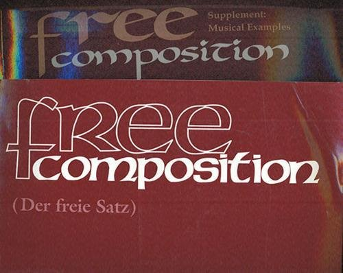 9781576470800: Free Composition (Set): Vol. III of New Musical Theories and Fantasies Parts 1 and 2, set (Distinguished Reprints)