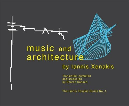 9781576471074: Music and Architecture (Iannis Xenakis)