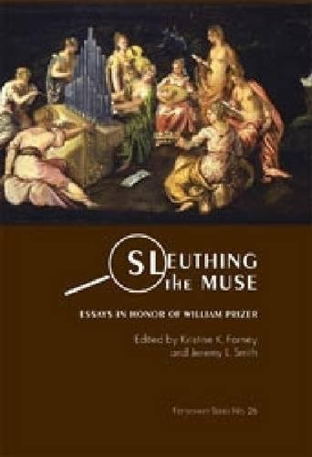 Sleuthing the Muse: Essays in Honor of William F. Prizer (Hardback)