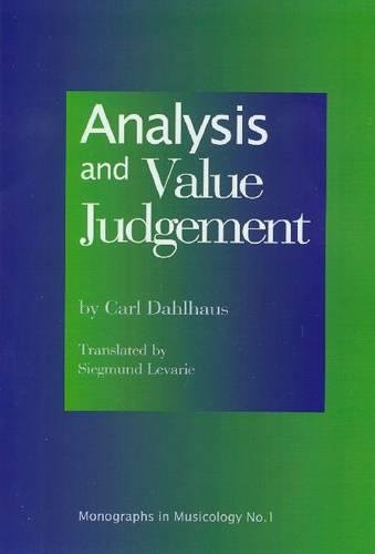 9781576471494: Analysis and Value Judgement (Monographs in Musicology)